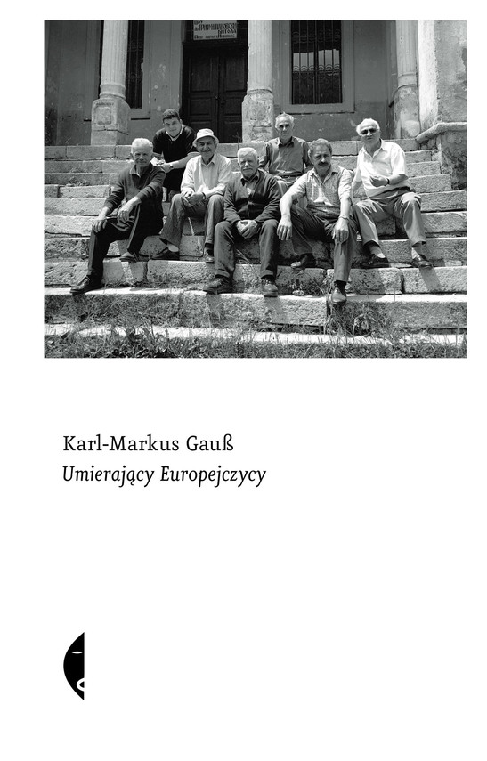okładka Umierający Europejczycy, Ebook   Karl-Markus Gauß