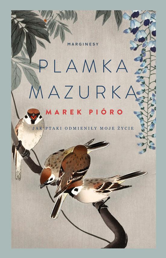 okładka Plamka mazurka, Ebook   Marek  Pióro