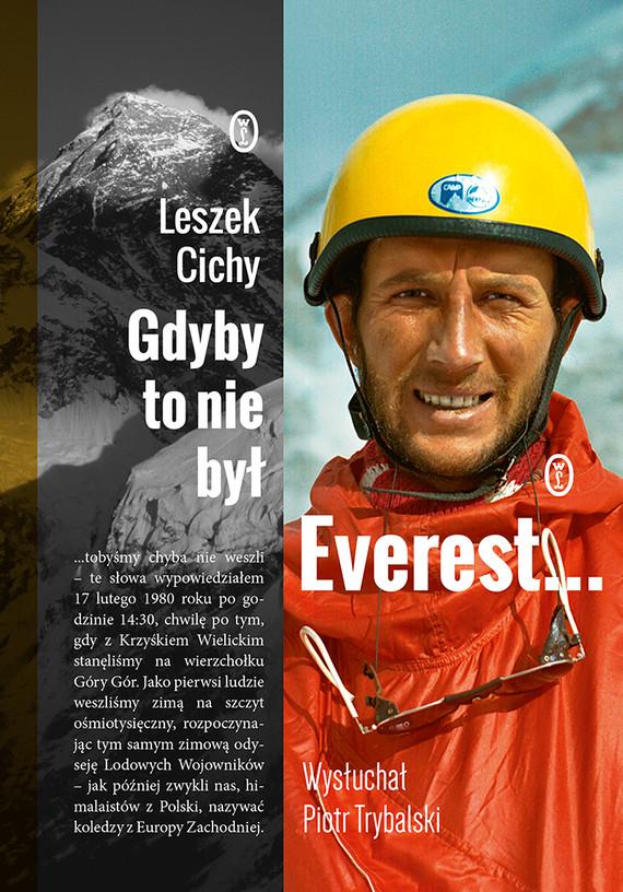 okładka Gdyby to nie był Everest...ebook | epub, mobi | Piotr Trybalski, Leszek Cichy