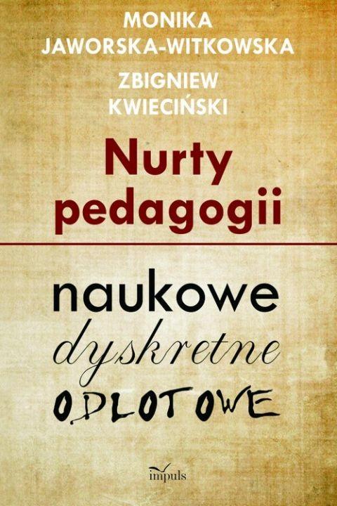 okładka Nurty pedagogii, Ebook   Monika Jaworska-Witkowska, Zbigniew Kwieciński