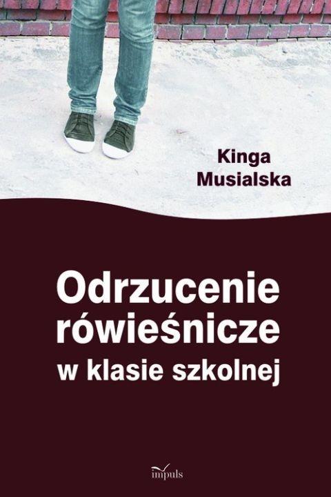 okładka Odrzucenie rówieśnicze w klasie szkolnej, Ebook | Kinga Musialska