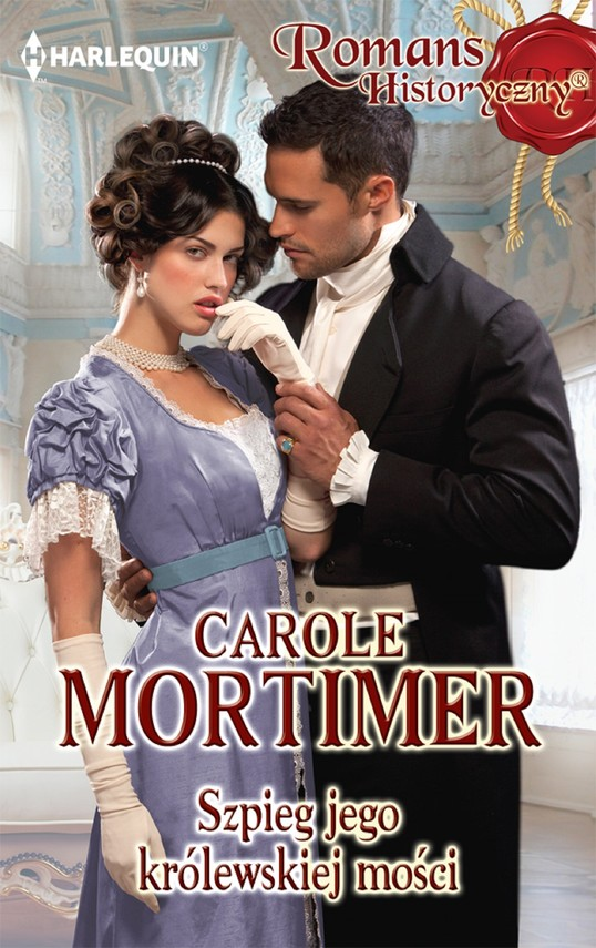 okładka Szpieg jego królewskiej mościebook | epub, mobi | Carole Mortimer
