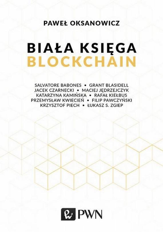 okładka Biała Księga. Blockchainebook   epub, mobi   Paweł  Oksanowicz