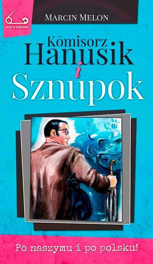 okładka Kōmisorz Hanusik i Sznupok, Ebook | Marcin  Melon
