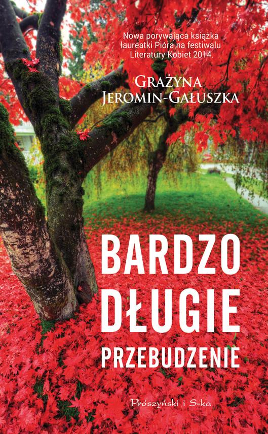 okładka Bardzo długie przebudzenie, Ebook   Grażyna Jeromin-Gałuszka