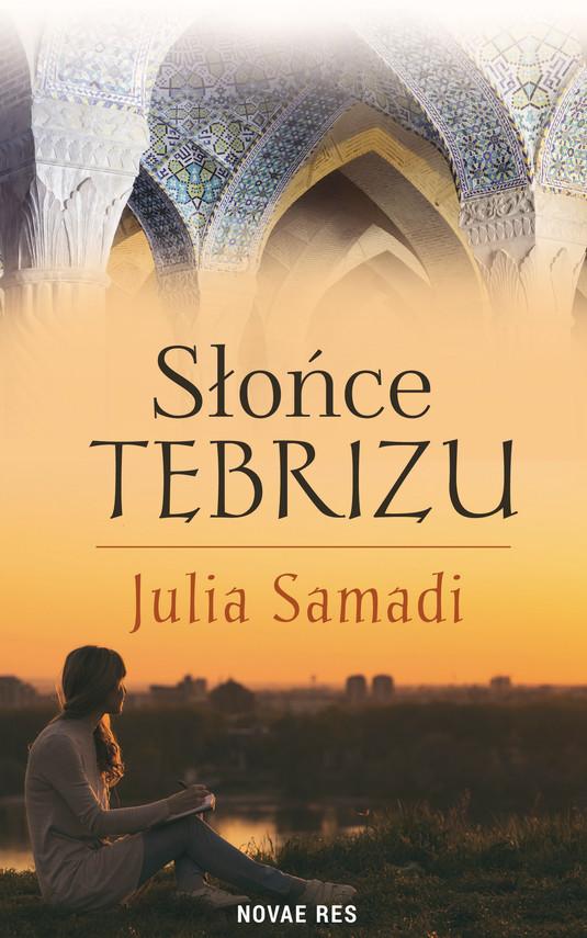 okładka Słońce Tebrizuebook | epub, mobi | Julia Samadi