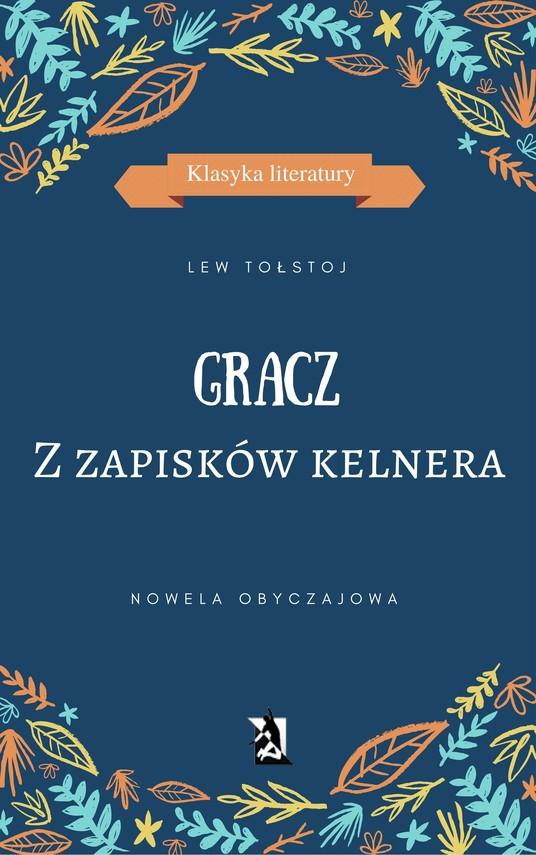 okładka GRACZ. Z zapisków kelneraebook   epub, mobi   Lew Tołstoj