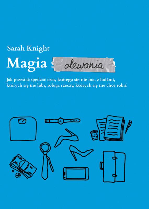 okładka Magia olewania, Ebook | Sarah Knight
