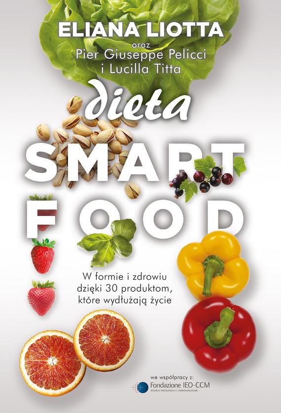 okładka Dieta Smartfood, Ebook | Eliana Liotta, Pier Giuseppe Pellicci, Lucilla Titta