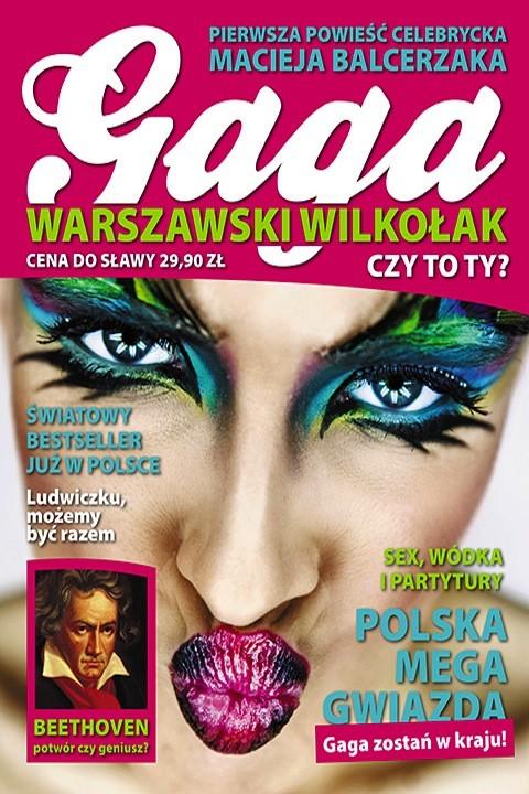okładka Gaga. Warszawski wilkołak, Ebook | Maciej Balcerzak