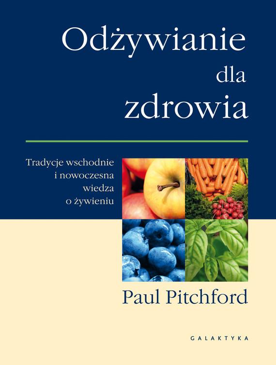 okładka Odżywianie dla zdrowia, Ebook   Paul Pitchford