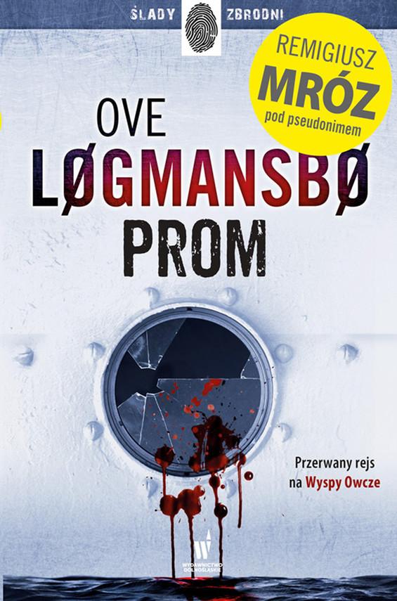 okładka Prom, Ebook | Remigiusz Mróz, Ove Logmansbo