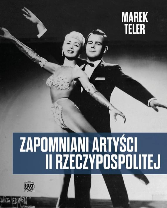 okładka Zapomniani artyści II Rzeczypospolitejebook | epub, mobi | Marek Teler