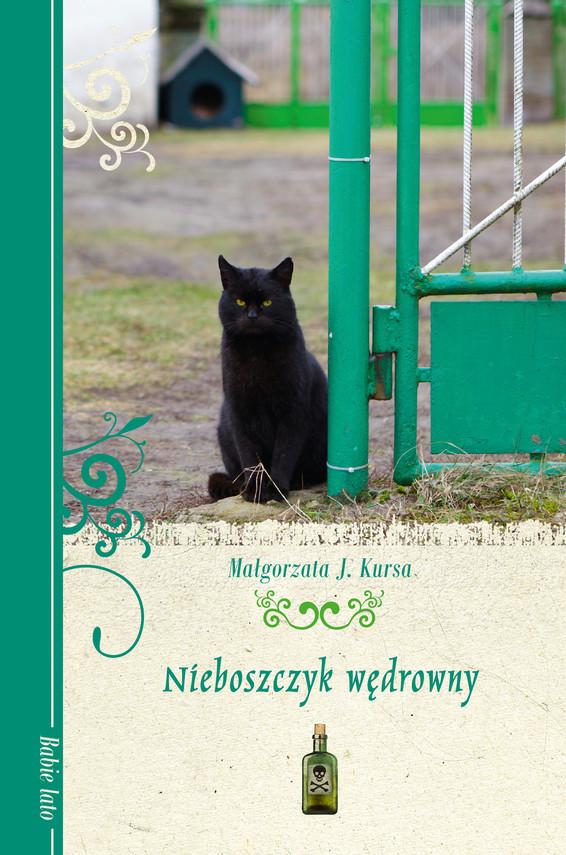 okładka Nieboszczyk wędrownyebook | epub, mobi | Małgorzata J. Kursa