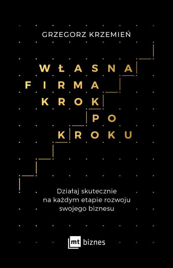 okładka Własna firma krok po kroku, Ebook | Grzegorz Krzemień
