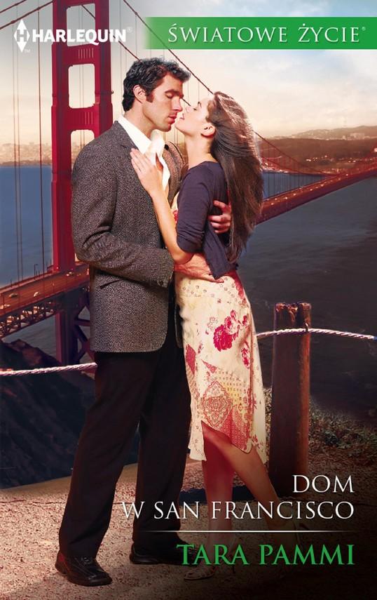 okładka Dom w San Francisco, Ebook   Tara Pammi
