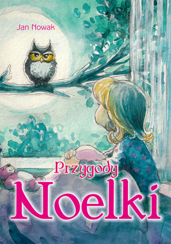 okładka Przygody Noelki, Ebook | Jan Nowak