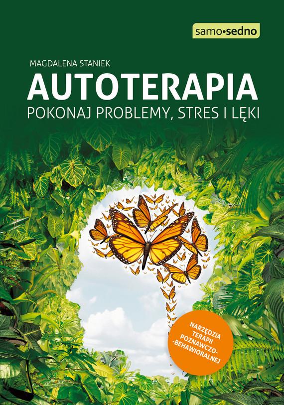 okładka Autoterapia. Pokonaj problemy, stres i lękiebook   epub, mobi   Magdalena  Staniek