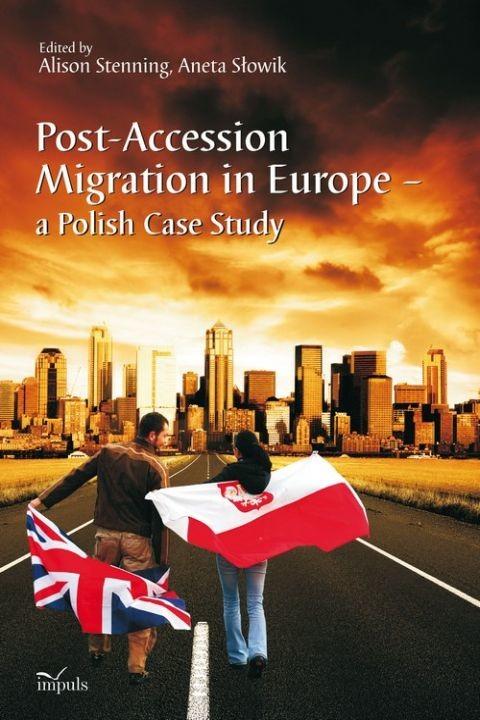okładka Post-Accession Migration in Europe – a Polish Case Study, Ebook | Alison Stenning, Aneta Słowik