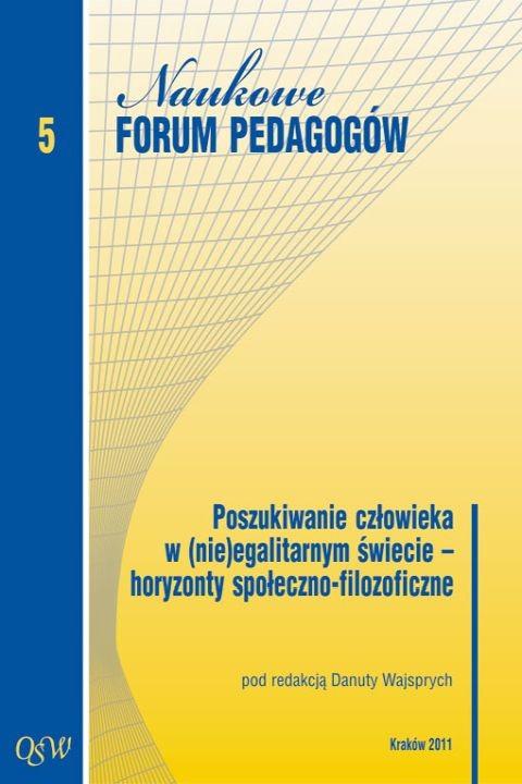 okładka Poszukiwanie człowieka w (nie)egalitarnym świecie – horyzonty społeczno-filozoficzne, Ebook | (red.) Danuta Wajsprych