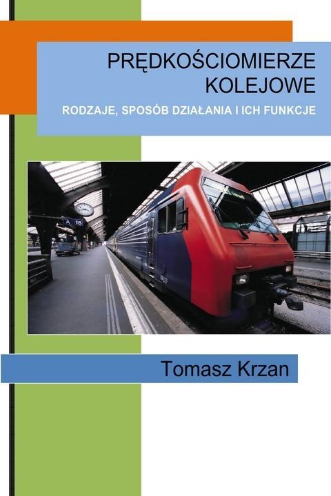 okładka Prędkościomierze kolejowe, Ebook | Tomasz Krzan