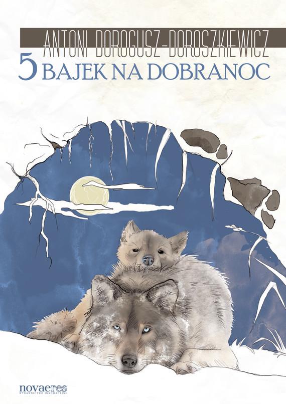 okładka 5 bajek na dobranoc, Ebook | Antoni  Dorogusz-Doroszkiewicz