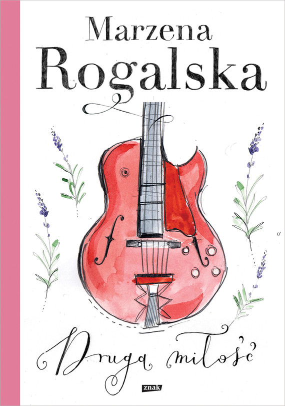 okładka Druga miłość, Ebook | Marzena Rogalska