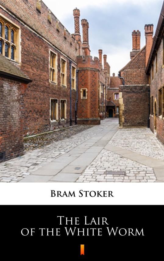 okładka The Lair of the White Worm, Ebook   Bram Stoker