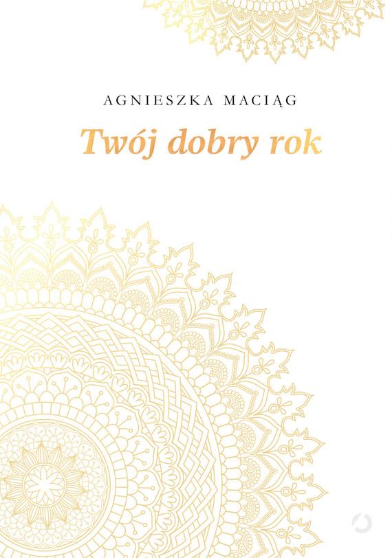 okładka Twój dobry rok, Ebook | Agnieszka Maciąg