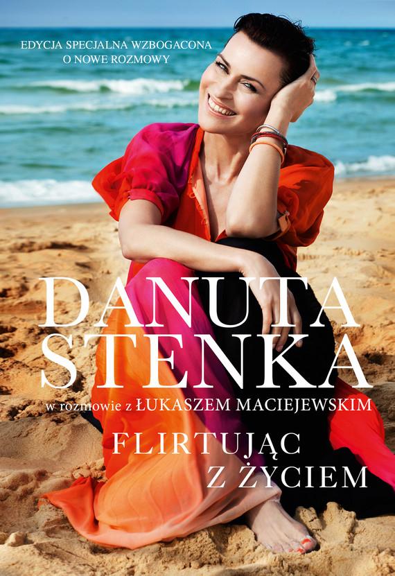 okładka Flirtując z życiemebook | epub, mobi | Łukasz Maciejewski, Danuta Stenka
