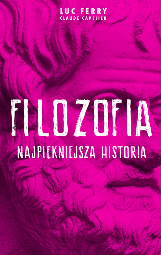 okładka Filozofia - najpiękniejsza historiaebook | epub, mobi | Luc Ferry
