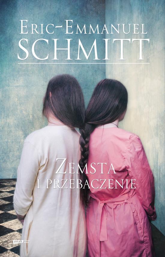 okładka Zemsta i przebaczenieebook | epub, mobi | Eric-Emmanuel Schmitt