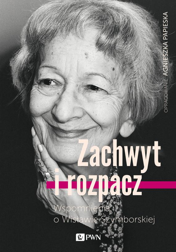 okładka Zachwyt i rozpacz, Ebook   Agnieszka  Papieska