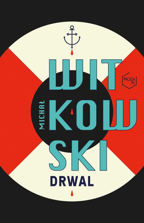 okładka Drwal, Ebook   Michał Witkowski