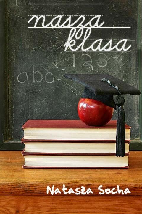 okładka Nasza klasaebook | pdf | Natasza  Socha
