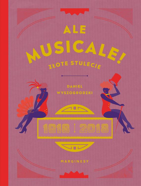 okładka Ale musicale!, Ebook   Daniel Wyszogrodzki