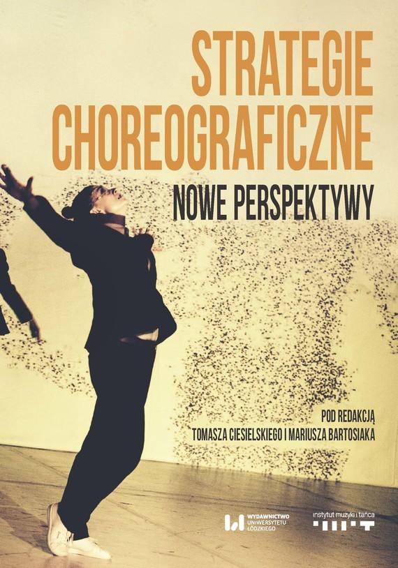 okładka Strategie choreograficzneebook   epub, mobi   Tomasz Ciesielski, Mariusz Bartosiak