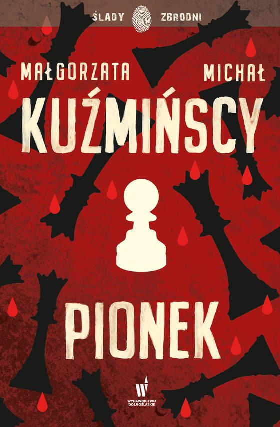 okładka Etnokryminał (#2). Pionek, Ebook | Michał Kuźmiński, Małgorzata Kuźmińska