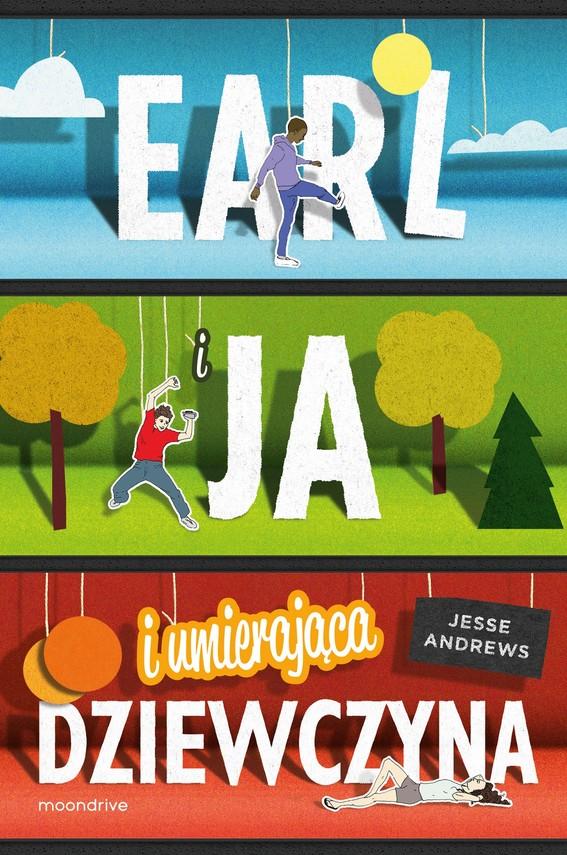 okładka Earl i ja, i umierająca dziewczynaebook | epub, mobi | Jesse Andrews