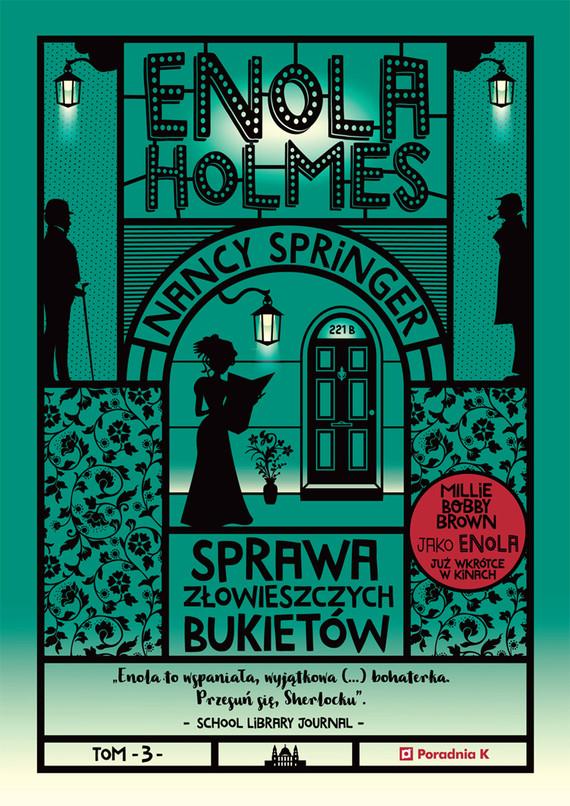 okładka Enola Holmes. Sprawa złowieszczych bukietówebook | epub, mobi | Nancy Springer