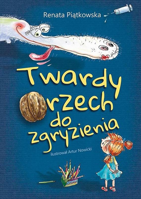 okładka Twardy orzech do zgryzienia, Ebook   Renata  Piątkowska