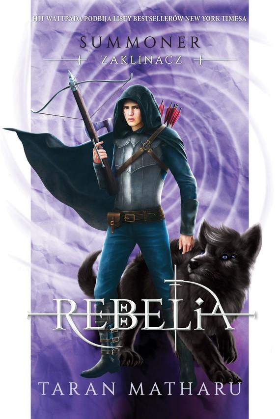 okładka Summoner. Zaklinacz 4. Rebeliaebook | epub, mobi | Taran Matharu