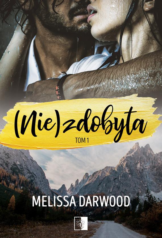 okładka (Nie)zdobyta, Ebook | Melissa Darwood