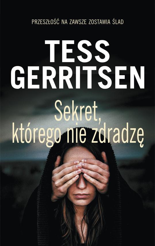 okładka Sekret, którego nie zdradzęebook | epub, mobi | Tess Gerritsen