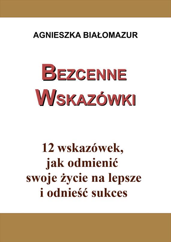 okładka Bezcenne wskazówkiebook | epub, mobi | Agnieszka Białomazur