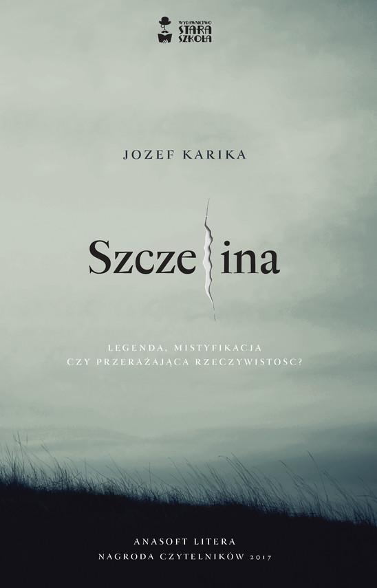 okładka Szczelinaebook | epub, mobi | Jozef Karika