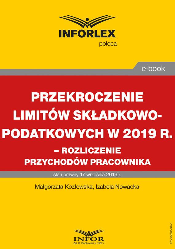 okładka Przekroczenie limitów składkowo-podatkowych w 2019 r. – rozliczenie przychodów pracownikaebook | pdf | Izabela  Nowacka, Magdalena  Kozłowska