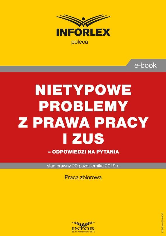okładka Nietypowe problemy z prawa pracy i ZUS – odpowiedzi na pytania, Ebook | Praca zbiorowa