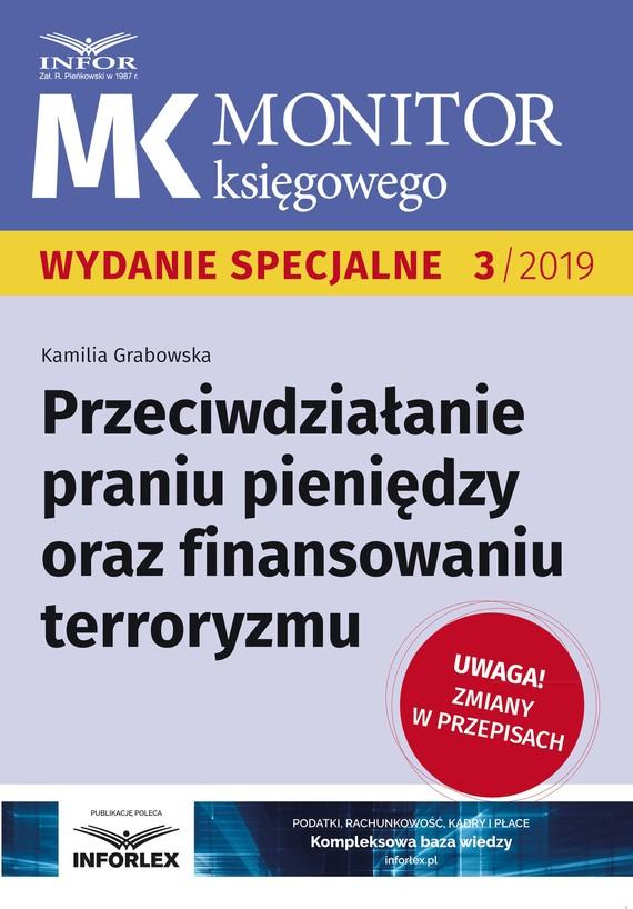 okładka Przeciwdziałanie praniu pieniędzy oraz finansowaniu terroryzmu, Ebook   Kamilia Grabowska