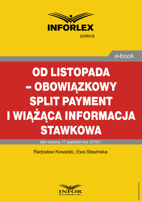 okładka Od listopada – obowiązkowy split payment i wiążąca informacja stawkowaebook   pdf   Radosław Kowalski, Ewa Sławińska